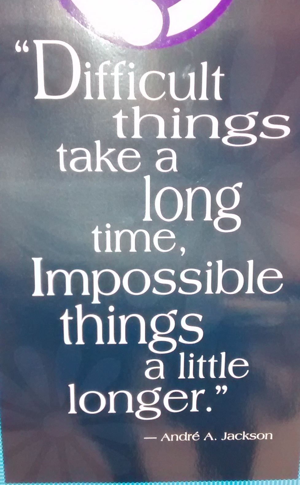 Make time for impossible things.