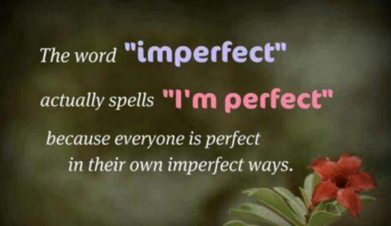 The imperfect perfect you