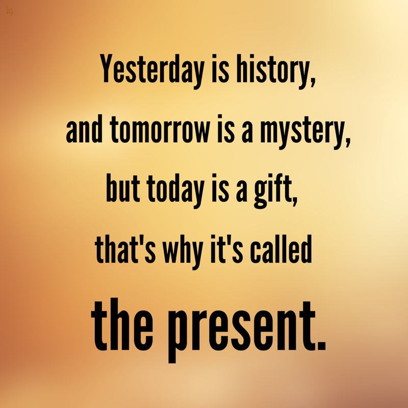 Today is G-d's Gift to You