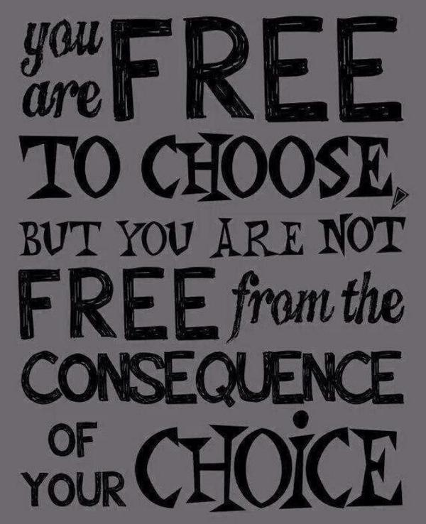 Consequences Are Not Free
