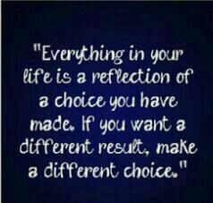 Make a different choice!