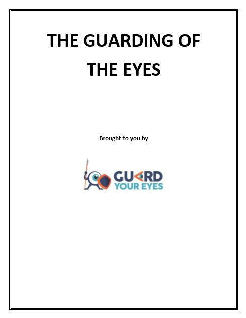 Guarding of the Eyes